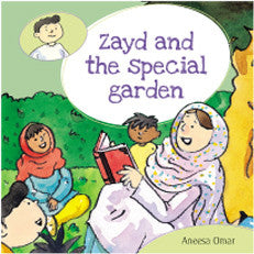 Zayd's Curious Little Stories: Zayd and the Special Garden