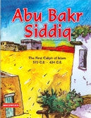 Abu Bakr Siddiq - The First Caliph of Islam