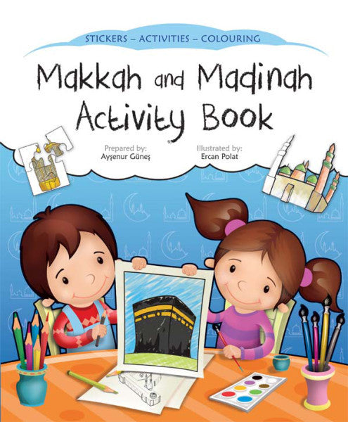 Makkah and Madinah Activity Book - Aysenur Gunes