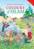 Colours of Islam with CD - Dawud Wharnsby