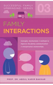 Successful Family Upbringing Series 03 - Family Interactions
