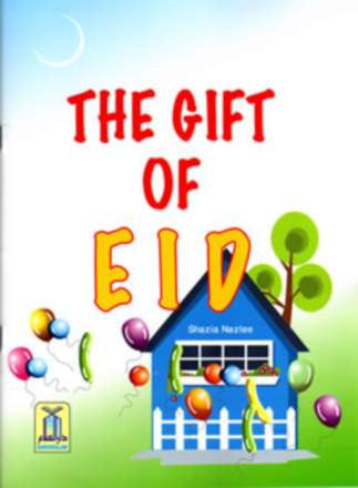 The Gift of Eid - Shazia Nazlee