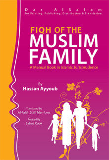Fiqh of the Muslim Family - Hassan Ayoub