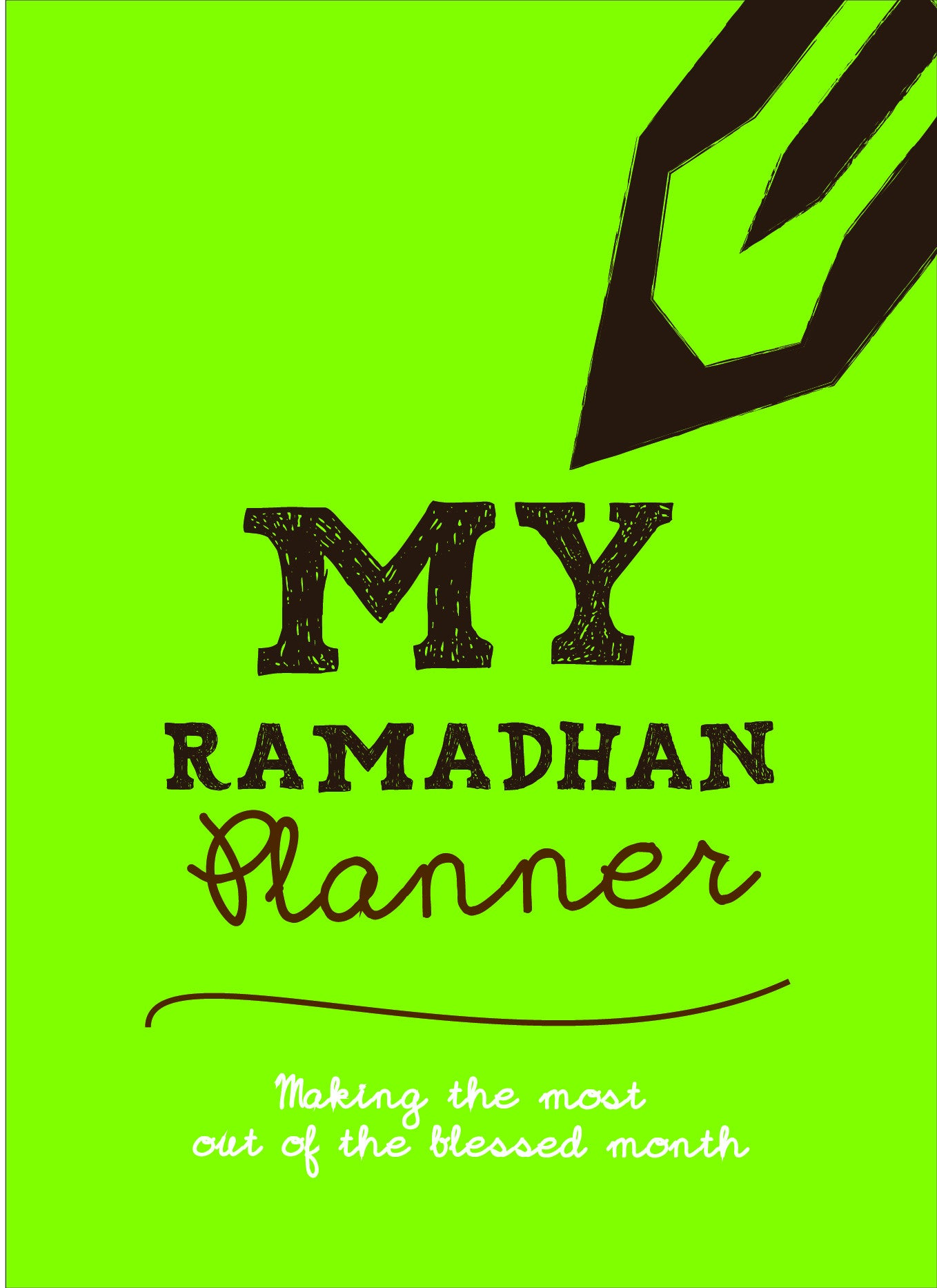 My Ramadhan Planner Making The Most Out Of The Blessed Month - Green