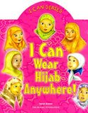 I Can Wear Hijab Anywhere! : I Can Series - Yasmin Ibrahim