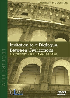 Invitation to a Dialogue Between Civilisations  - Dr Jamal Badawi
