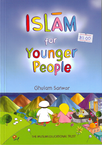 Islam for Younger People - Ghulam Shawar