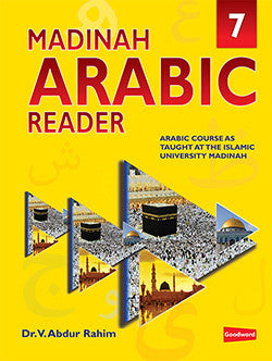 Madinah Arabic Reader Book 7 - Dr. V. Abdur Rahim