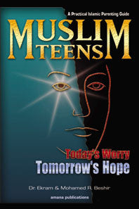 Muslim Teens Today's Worry Tomorrow's Hope - Mohamed Rida Beshir