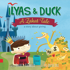 Ilyas & Duck in A Zakat Tale: A Story About Giving - Omar S.Khawaja