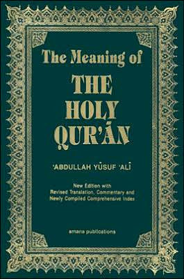 The Meaning of the Holy Quran Text and Translation - Abdullah Yusuf Ali (Small)