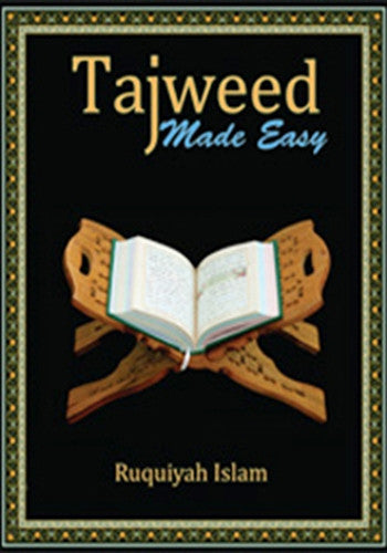 Tajweed Made Easy - Ruquiyah Islam