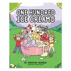 One Hundred Ice Creams - Sumayyah Hussein