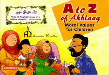 A to Z Of Akhlaq Moral Values For Children - Nafees Khan