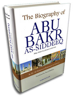 The Biography of Abu Bakr As-Siddeeq - Ali Muhammad As-Sallabi