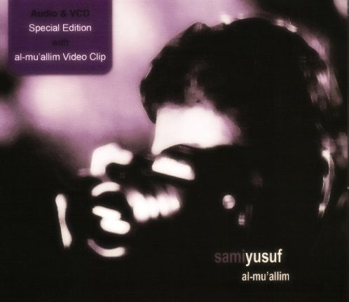 Al-Muallim  (audio CD) Special Edition- Sami Yusuf