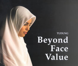 Beyond Face Value : The Hijab (Tudung)