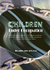 Children under Occupation - Ibrahim Abu Al-Hayja