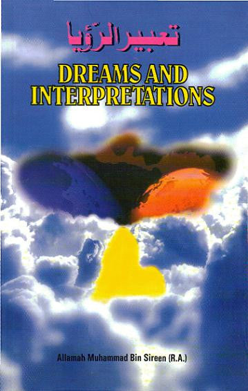 Dreams and Interpretations - Muhammad Bin Sireen