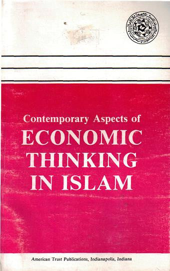 Contemporary Aspects of Economic Thinking in Islam
