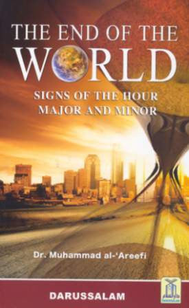 The End of the World -Dr. Muhammad Al-'Areefi