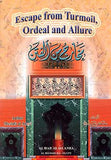 Escape from Turmoil, Ordeal and Allure  - Mustafa al Adavi