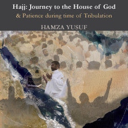 Hajj: Journey to the House of God  (CD) - Hamza Yusuf