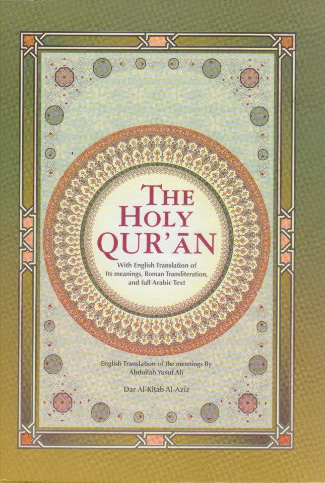 The Holy Quran with English Translation,  Roman Transliteration and Arabic Text