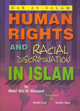 Human Rights and Racial Discrimination In Islam  - Abdul Aziz Al Khayyaat