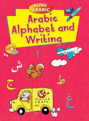I love Arabic: Arabic Alphabet and Writing - Mohd Harun Rashid/Maten Ahmad