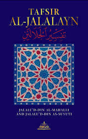 Tafsir Al-Jalalayn: Complete English Translation - Aisha Bewley