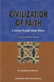 Civilization of Faith : Solidarity, Tolerance & Equality in a Nation Built Sharia