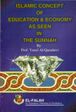 Islamic Concept of Education and Economy - Yusuf Al Qaradawi