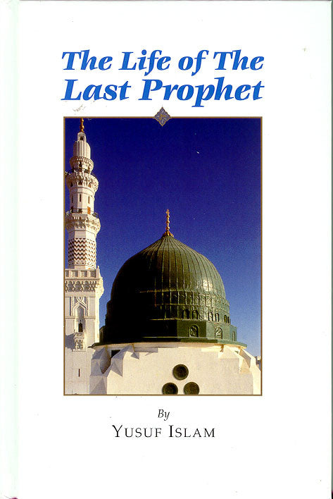 The Life of the Last Prophet (CD) - Yusuf Islam
