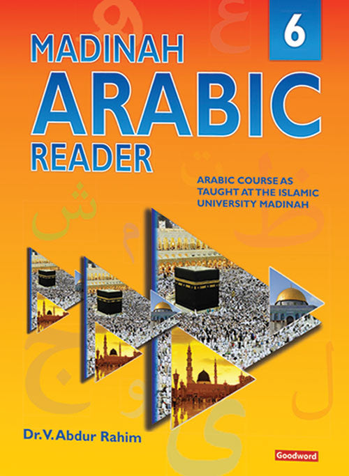 Madinah Arabic Reader Book 6 - Dr. V. Abdur Rahim