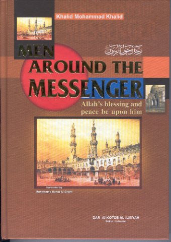 Men around the messenger  - Khalid Muhammad Khalid