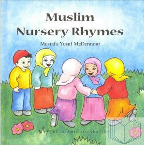 Muslim Nursery Rhymes with Audio CD - Mustafa Yusuf McDermont