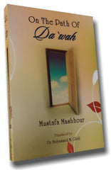 On the path of Da`wah - Mustafa Mashhur
