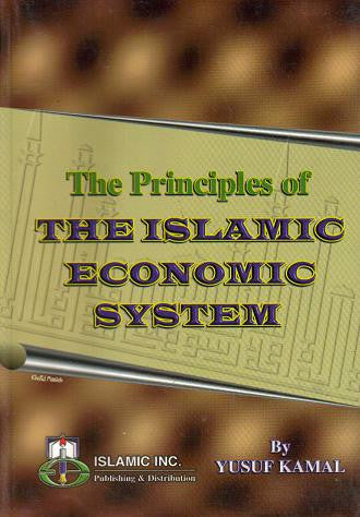 The Principles of The Islamic Economic System - Yusuf Kamal