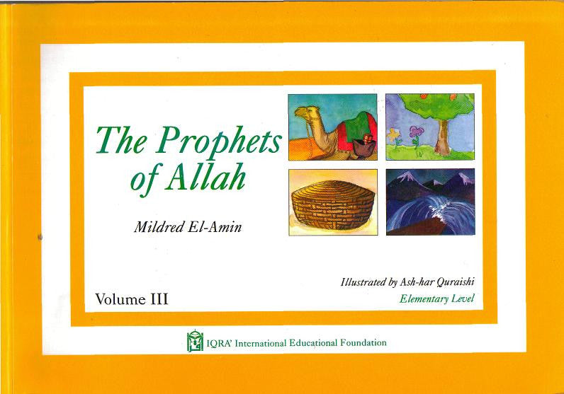 The Prophets of Allah - Iqra Series Volume 3