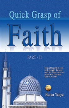 Quick Grasp of Faith - Harun Yahya