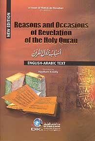 Reasons and Occasions of Revelation of the Holy Quran - Al Imam Al Wahidi An Naisaburi