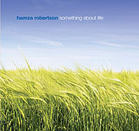 Something About Life (Audio CD) - Hamza Robertson