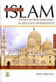 History Of Islam:The Age of the Rightly-Guided Caliphs - Abu Bakr As-Siddiq
