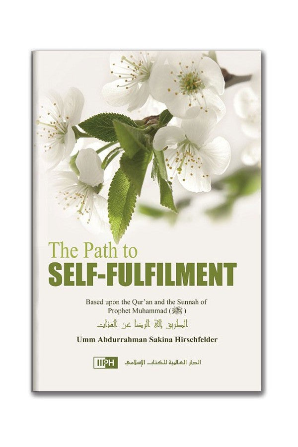 The Path to Self-Fulfilment - Sakina Hirschfelder