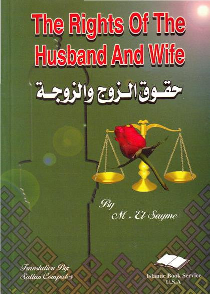The rights of the Husband and Wife - M. El-Sayme