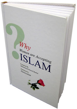 Why Women are Accepting Islam? - Muhammad Haneef Shahid
