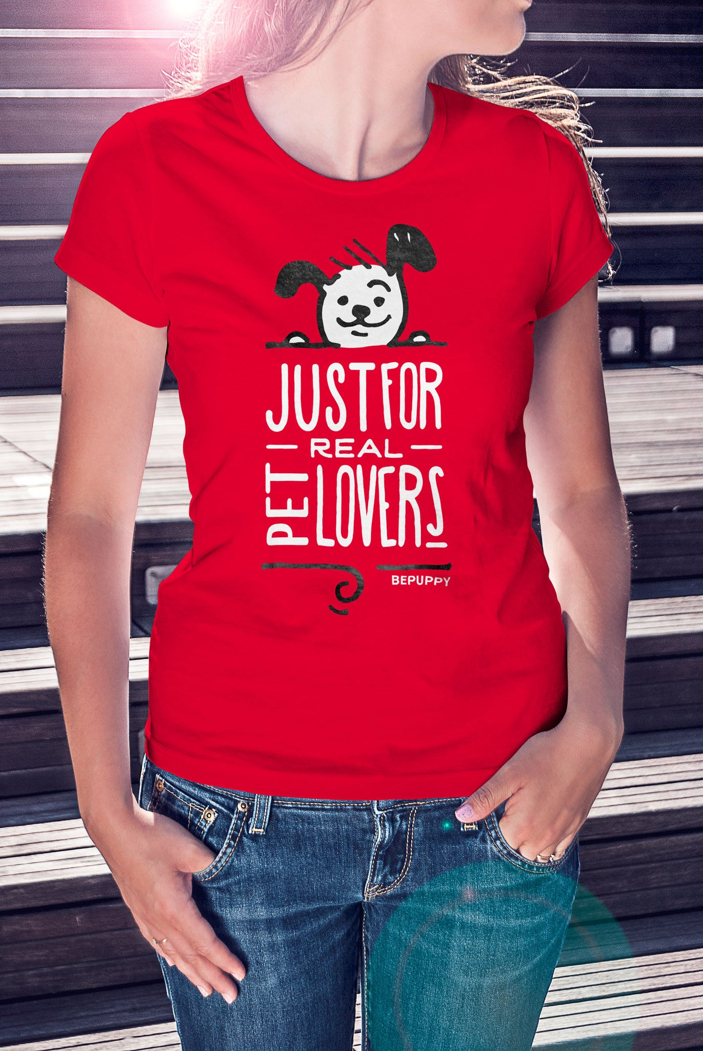T-shirt for woman, just for real pet lovers! Dog lovers - BEPUPPY