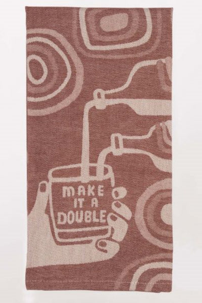 MAKE IT A DOUBLE TEA TOWEL