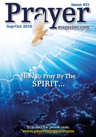 Prayer Magazine - #31 Sep/Oct '18 edition